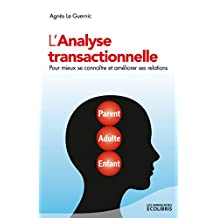 L'analyse transactionnelle (French Edition)