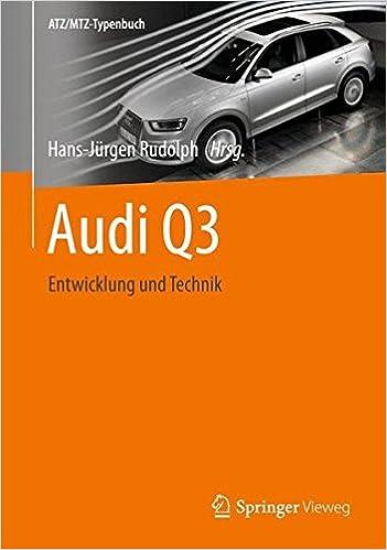 Audi Q3: Entwicklung und Technik (ATZ/MTZ-Typenbuch) (German Edition)