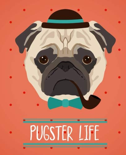 Pugster Life | Hipster Pug Notebook | Wide Ruled: 150 Pages - 7.5x9.25 | Creative Artist Gifts | Entrepreneur Notebook | Cute Notebook | Colorful Art | Pug Notebook | Student Gift | Cute Dog