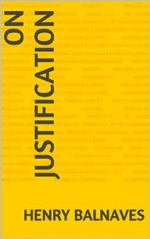 On Justification (English Edition) por [Balnaves, Henry]