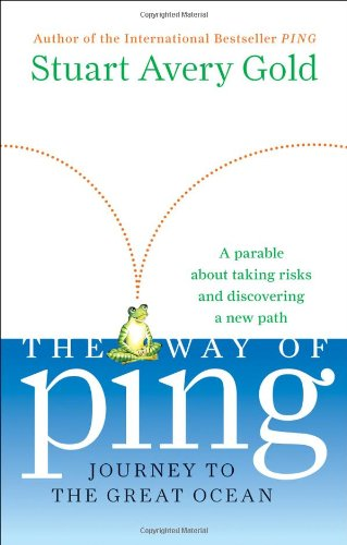 Read Online The Way of Ping: Journey to the Great/ A Frog in Search of a new Pond pdf epub