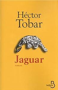Jaguar par Hector Tobar