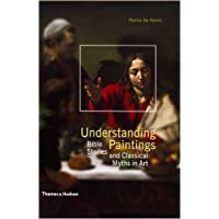 Understanding Paintings: Bible Stories and Classical Myths in Art