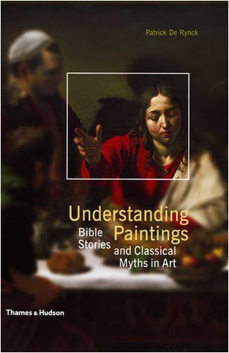 Download Understanding Paintings: Bible Stories and Classical Myths in Art ebook
