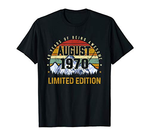 - August 1970 Limited Edition Bday Gifts 49th Birthday T-Shirt