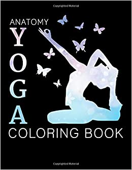 Amazon.com: anatomy yoga coloring book: yoga anatomy ...