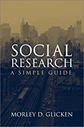 By Morley D. Glicken - Social Research: A Simple Guide: 1st (first) Edition