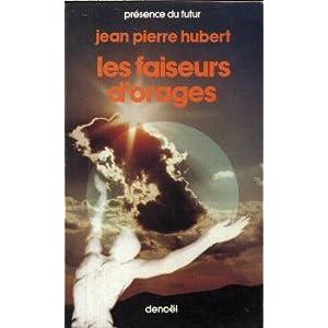 Les faiseurs d'orages par Hubert