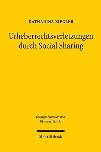 Urheberrechtsverletzungen Durch Social Sharing: Urheber- Und Haftungsrechtliche Aspekte Sozialer Netzwerke Am Beispiel Der Plattform Facebook