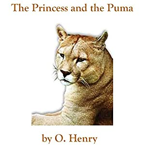 The Princess and the Puma Hörbuch