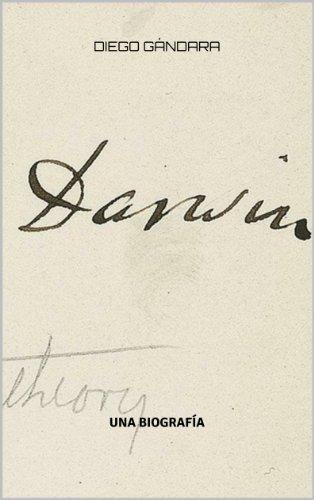 Descargar Libro Darwin. Una Biografía Diego Gándara
