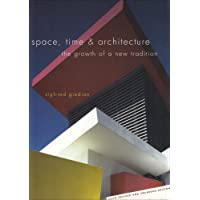 Space, Time and Architecture: The Growth of a