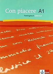 Con piacere / Trainingsbuch Italienisch A1