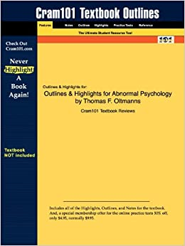 Book Outlines & Highlights for Abnormal Psychology by Thomas F. Oltmanns