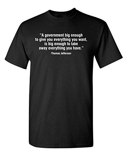 A Government Big Funny Politics Novelty Political Funny T Shirt 2XL Black