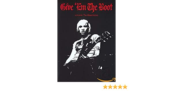 GiveEm The Boot [Alemania] [DVD]: Amazon.es: Tim Armstrong ...