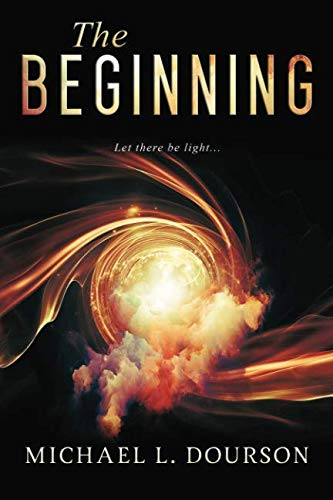The Beginning: Let there be light (Evidence of Faith) (Volume 2)
