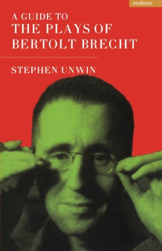 A Guide To The Plays Of Bertolt Brecht (Plays and Playwrights)