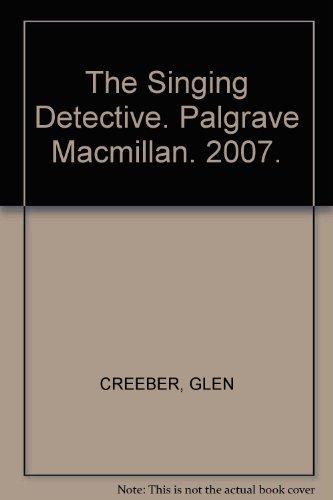 The Singing Detective. Palgrave Macmillan. 2007.