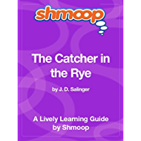 The Catcher in the Rye: Shmoop Study Guide (English Edition)