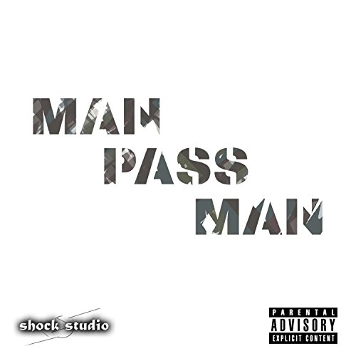 (Man Pass Man (feat. Eazy Bullet, Ice Man Kam & Tps))
