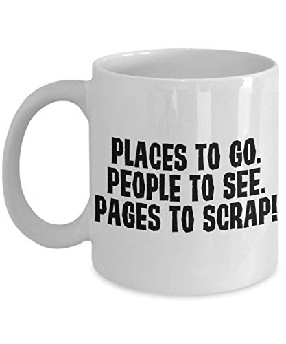 PixiDoodle Places To Go Pages To Scrap - Scrapbook Crafters Coffee Mug (11 oz, White)