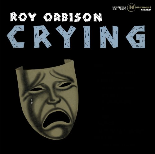 Roy Orbison - CRYING (THE MONUMENT ALBUM COLLECTION) {24-96 2015 HDTRACKS} - Zortam Music