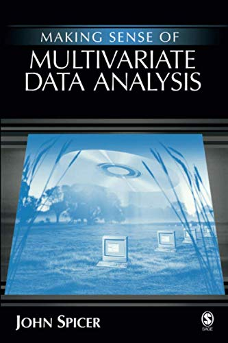 Making Sense of Multivariate Data Analysis: An Intuitive Approach (NULL)