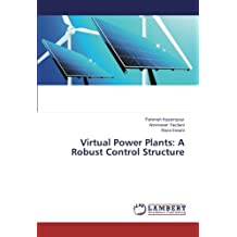 Virtual Power Plants: A Robust Control Structure