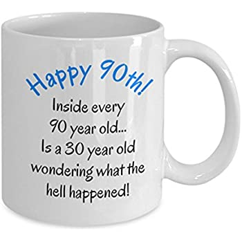 90th Birthday Gifts For Women Men Mom Dad Fun Christmas Gag Gift Funny Cute Mothers Day Fathers Present Happy 90 Year Old Coffee Mug
