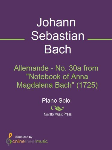 Allemande - No. 30a from Notebook of Anna Magdalena Bach (1725)