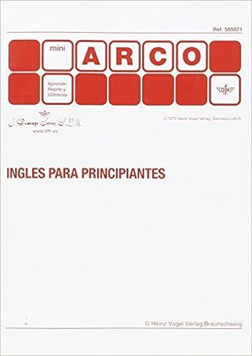 INGLES PARA PRINCIPIANTES MINI ARCO: Amazon.es: AA.VV: Libros