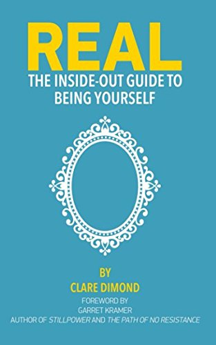 Download REAL: The Inside-Out Guide to Being Yourself (The Inside-Out Guides) pdf