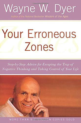 Your Erroneous Zones (Trap Self Esteem)