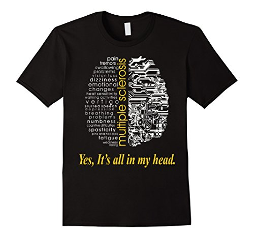 Mens Multiple Sclerosis Yes Its All In My Head Tshirt Xl Black