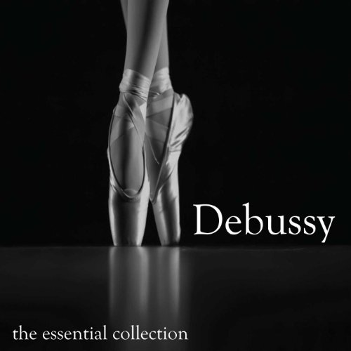 Claude Debussy - The Essential...