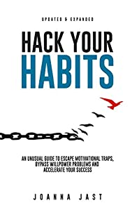 Hack Your Habits by Joanna Jast ebook deal
