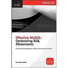 Effective MySQL Optimizing SQL Statements