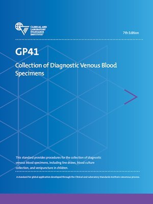 Venous Collection - GP41 Collection of Diagnostic Venous Blood Specimens, 7th Edition