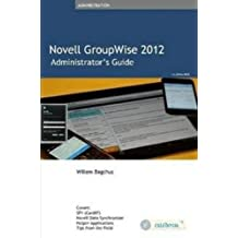 Novell GroupWise 2012 Administrator's Guide