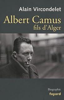 Albert Camus, fils d'Alger, Vircondelet, Alain