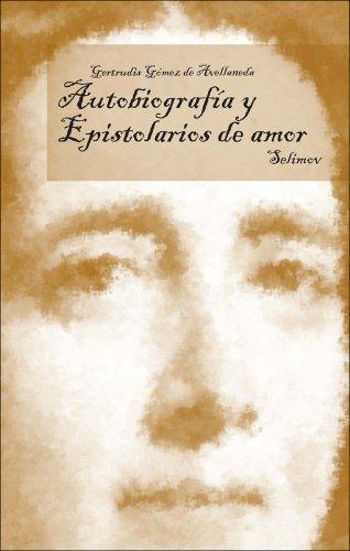 Descargar Libro Autobiografia Y Epistolarios De Amor Gertrudis Avellaneda