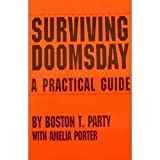Surviving Doomsday: A Practical Guide