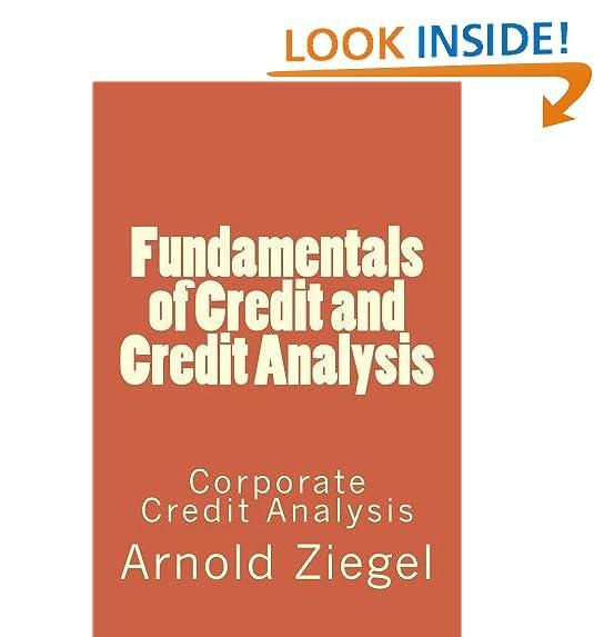 Fundamentals Of Credit And Credit Analysis: Corporate Credit Analysis