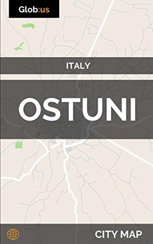 Ostuni Italy City Map Jason Patrick Bates 9781973194064 Amazon
