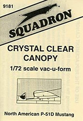 Canopy Crystal Clear - Squadron 1:72 P-51 D Mustang Crystal Clear Canopy Vacuform Detail #9181