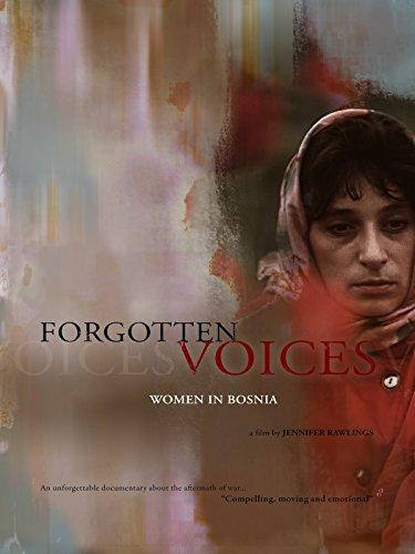 (Forgotten Voices, Women in Bosnia)