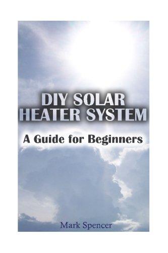 diy-solar-heater-system-a-guide-for-beginners-solar-power-power-generation-survival-gear