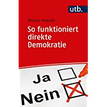 So funktioniert direkte Demokratie (German Edition)