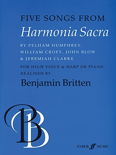 Five Songs from Harmonia Sacra: High Voice, Harp or Piano (Faber Edition)